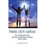 Heile dich selbst: Die Markus-Rothkranz-Methode