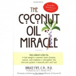 Bruce Fife - The Coconut Oil Miracle