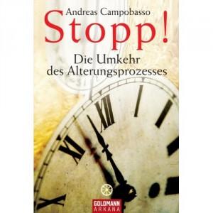 Andreas Campobasso - Stopp! Die Umkehr des Alterungsprozesses